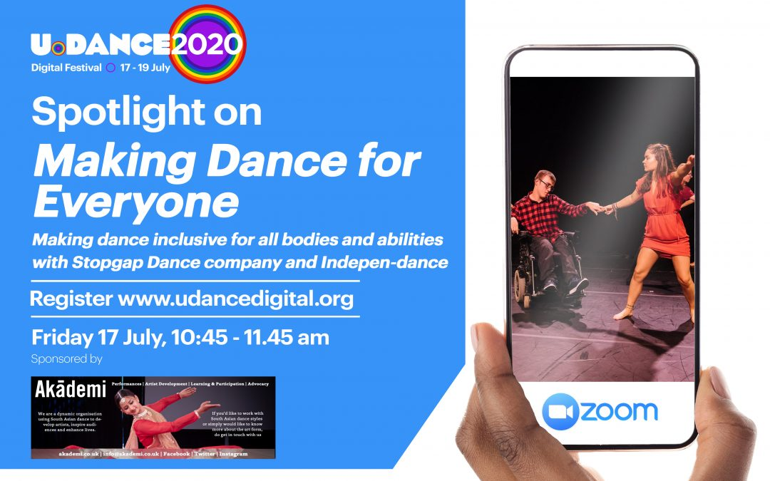 U.Dance Digital 2020 | Spotlight On… Making Dance for Everyone